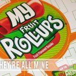 My Fruit Roll-ups