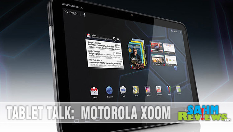 Tablet Talk: Motorola Xoom