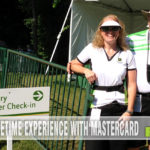 Once in a Lifetime Experience with MasterCard