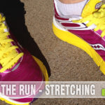 Beyond the Run - Stretching
