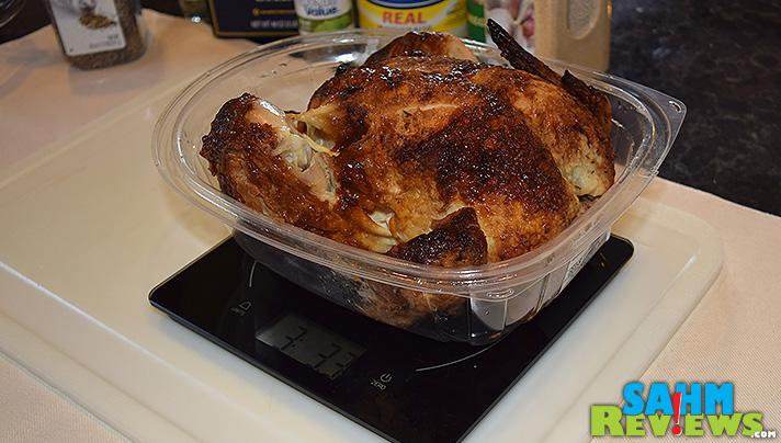 Weighing the rotisserie chicken. - SahmReviews.com
