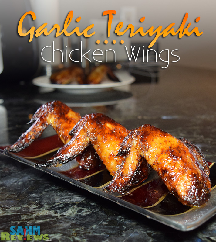 These Garlic Teriyaki Chicken Wings were fried using no oil! The Philips Airfryer is the key! - SahmReviews.com