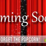 Coming soon to a theater near you! - SahmReviews.com