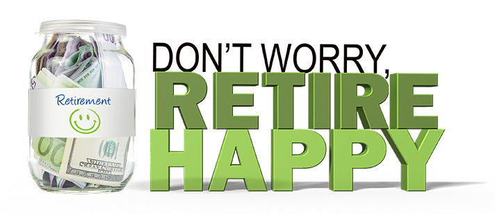 Retirement should be about relaxing, enjoying yourself and being happy. Plan for it. - SahmReviews.com