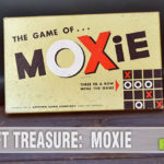 """There's a reason this game was made once and never reissued again. Gopher Game Company's """"Moxie"""" wasn't worth the thrift store price. - SahmReviews.com"""