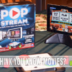 Trivia games enter the 21st century with games like Pop Stream by Spin Master Games. Coupled with a tablet, compete to see who is the real movie nerd! - SahmReviews.com