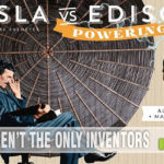 If you hurry, you can still get in on the Kickstarter campaign for Tesla vs. Edison: Powering Up and save 1/3 off of retail! - SahmReviews.com