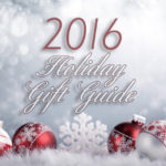 You can complete all your shopping this year just by perusing our various gift guides! - SahmReviews.com