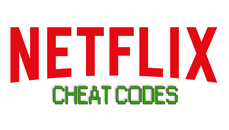 Ultimate List of Netflix Cheat Codes