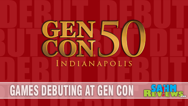 Games Debuting at Gen Con Pt. 1