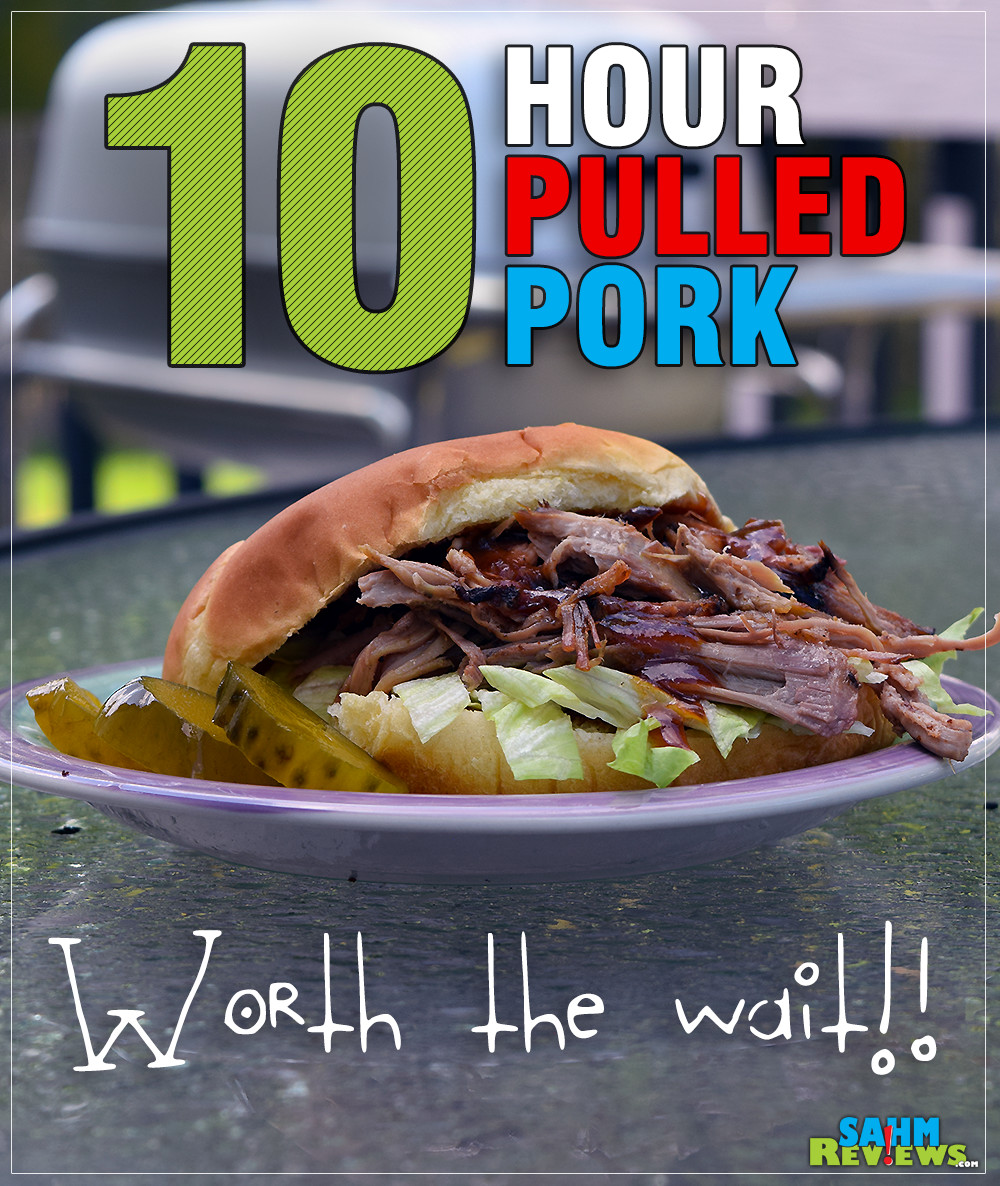 Nothing beats pulled pork on the grill. We show how easy it is to make your own at home, all you need is a spare 10-12 hours! - SahmReviews.com