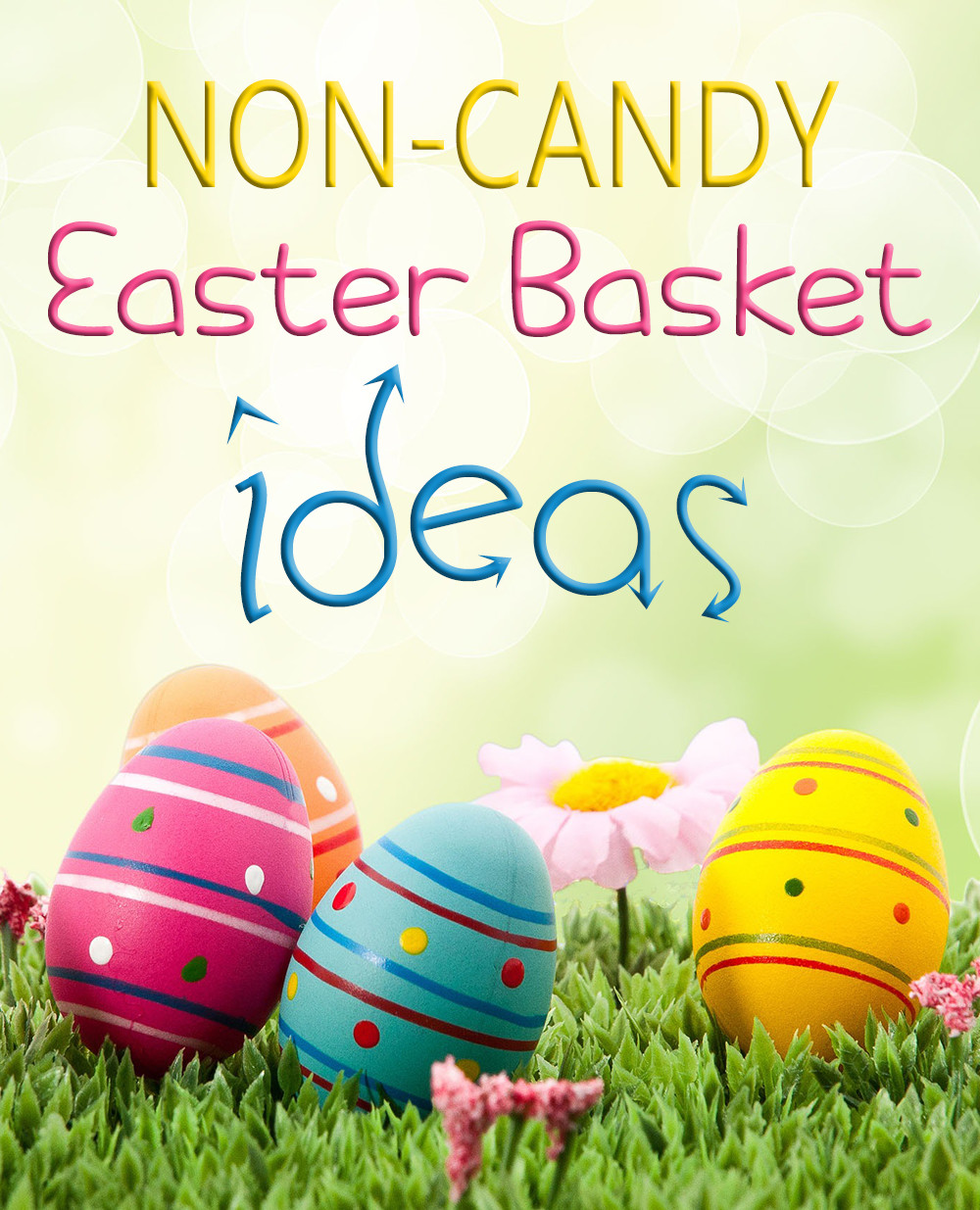 Trying to limit the amount of candy delivered by the Easter bunny? Check out these 10 non-candy ideas to fill Easter baskets! - SahmReviews.com