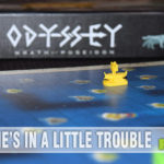 Hidden movement and semi-cooperative? Count us in! We dive right in to Ares Games' Odyssey: Wrath of Poseidon and try our best to avoid the storms! - SahmReviews.com