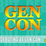 Convention season is upon us, and game debuts are all the rage. Check out what will be showing up for the first time at Gen Con! - SahmReviews.com
