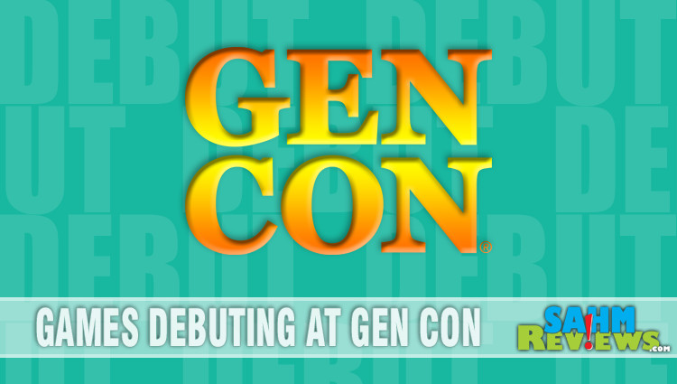 Games Debuting at Gen Con 2018 – Part 2
