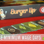 Burger Up by Greenbrier games will have you reliving those hours and hours of burger flipping as a teen. At least you don't end up smelling like fries!