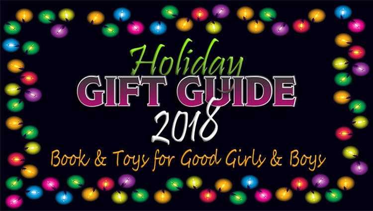 So Many Great Gift Ideas in This List of Books and Toys for Good Girls and Boys