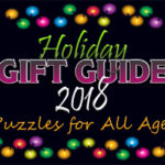 Looking for family gift ideas? Puzzles are great for bonding, entertainment and education. Our annual Gift Guide features several ideas for all kinds of puzzles! - SahmReviews.com
