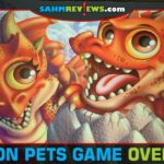 Don't judge a game by its cover! Dragon Pets by Japanime Games was not only fun for our kids, but extremely enjoyable for the adults! - SahmReviews.com