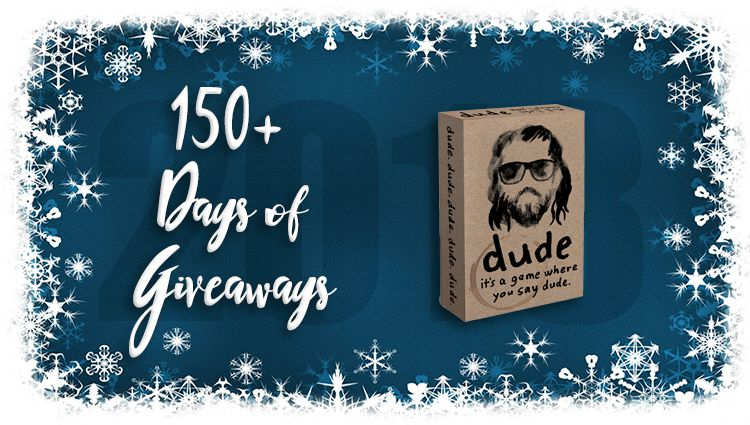 Dude Game Giveaway
