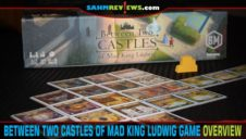 Between Two Castles of Mad King Ludwig Game Overview