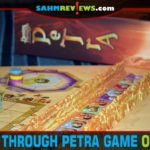 You won't have to walk through a mile of gorge to enjoy the new Passing Through Petra by Renegade Game Studios. What will the setting remind you of? - SahmReviews.com