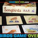 It's been a recent trend for us - games that are serene. Nature-inspired even. Songbirds by Daily Magic Games fits into this genre perfectly! - SahmReviews.com