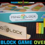 Think of it as a modern version of Rummy. Mind Block by Blue Orange Games does away with cards in favor of stackable wooden blocks! - SahmReviews.com