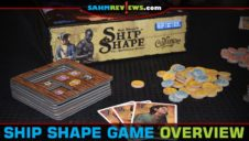 ShipShape Board Game Overview