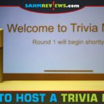 If you're planning to host a trivia night, reference these tips to properly prepare for the event! - SahmReviews.com