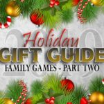 There aren't many things more fun than sitting down with family and playing a great board or card game. Here's a handful of ideas in our annual Holiday Gift Guide! - SahmReviews.com