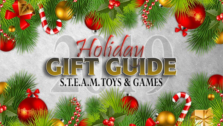 Holiday Gifts Can Be Fun AND Educational – These S.T.E.A.M. Gift Ideas Prove It!