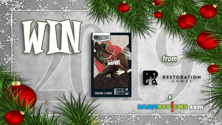 Holiday Giveaways 2019 – Unmatched: Robin Hood vs. Bigfoot by Restoration Games