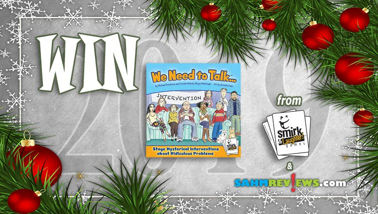 Holiday Giveaways 2019 – We Need to Talk! by Smirk & Laughter
