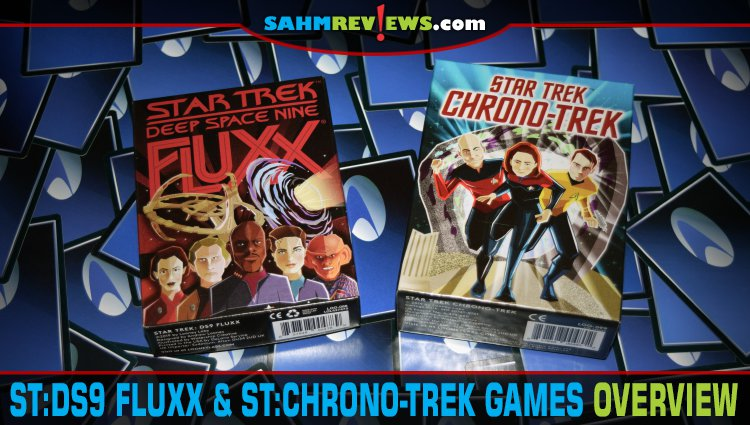 Star Trek Card Games: Chrono-Trek and DS9 Fluxx