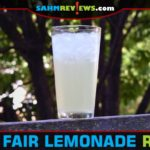 There may not be any state fairs going on in 2020, but that doesn't mean you have to miss out on their best food item. This State Fair Lemonade recipe is one worth handing down! - SahmReviews.com