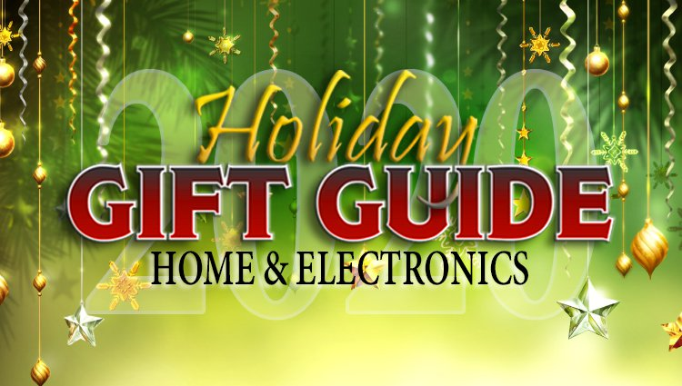 We ALL Want Tech and Household Gifts,  So Consider These Home and Electronics Ideas