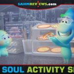 Don't let the pandemic keep you from enjoying the movies. Get the kids excited about Disney Pixar Soul with these free, printable activity sheets. - SahmReviews.com
