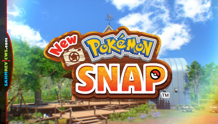 """Giving new meaning to """"Gotta Catch 'Em All"""", players put photography skills to work in New Pokemon Snap video game for Nintendo Switch. - SahmReviews.com"""