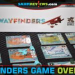 Plan your route, resources and strategy then get your island hopping adventure started with Wayfinders from Pandasaurus Games. - SahmReviews.com